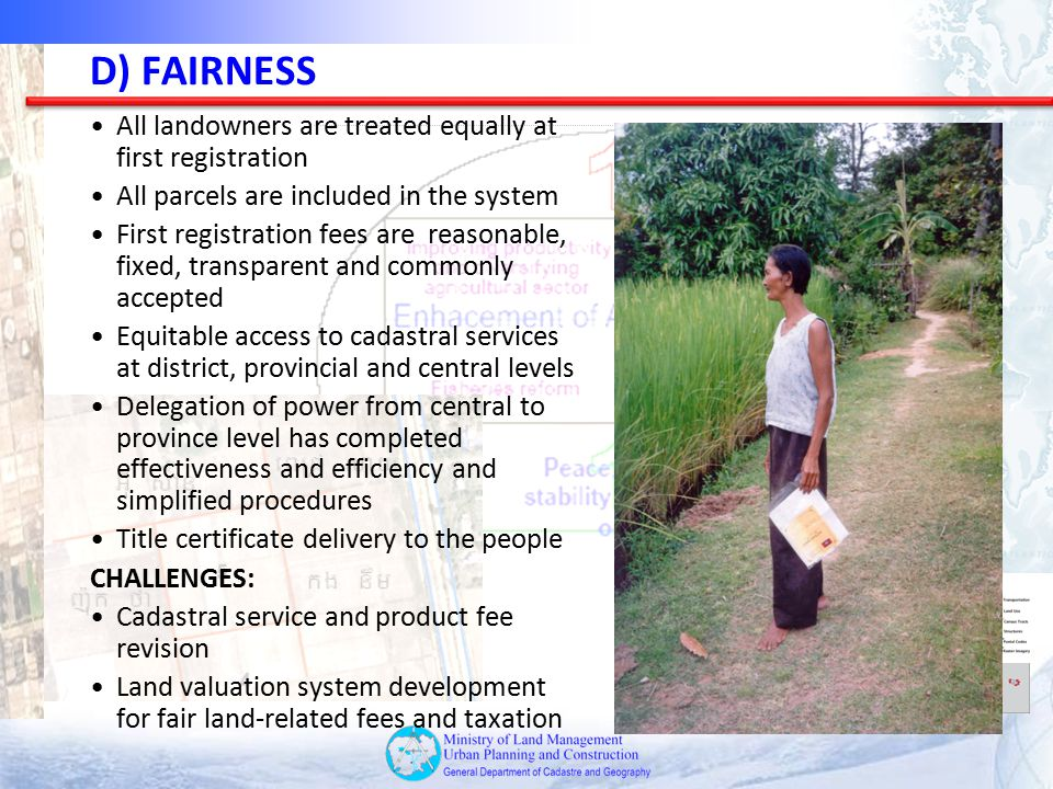 D) FAIRNESS All landowners are treated equally at first registration