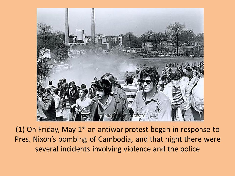 (1) On Friday, May 1st an antiwar protest began in response to Pres