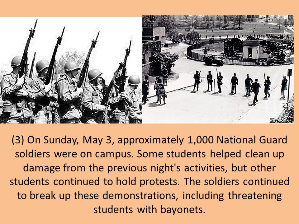 (3) On Sunday, May 3, approximately 1,000 National Guard soldiers were on campus.