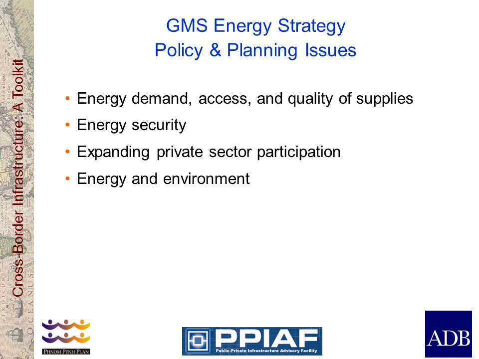GMS Energy Strategy Policy & Planning Issues