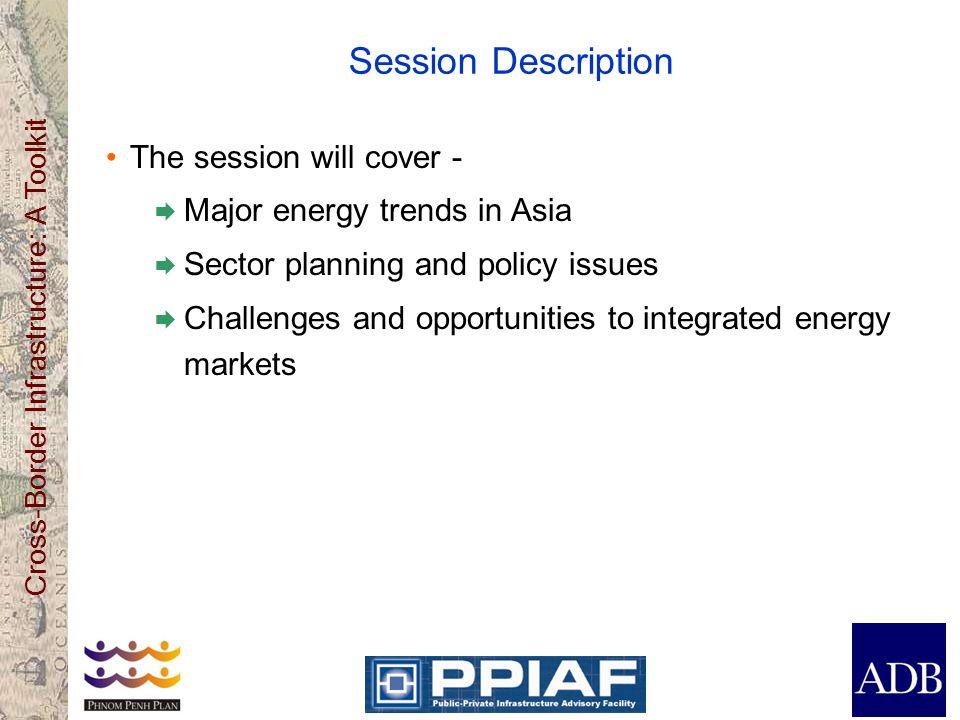 Session Description The session will cover -