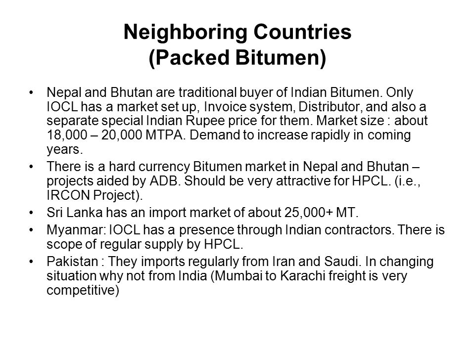 Neighboring Countries (Packed Bitumen)