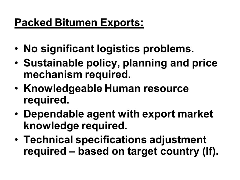 Packed Bitumen Exports: