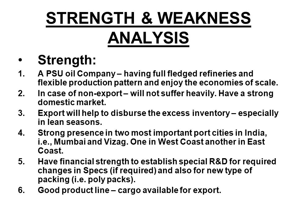 STRENGTH & WEAKNESS ANALYSIS