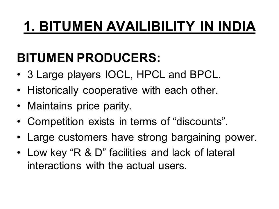 1. BITUMEN AVAILIBILITY IN INDIA