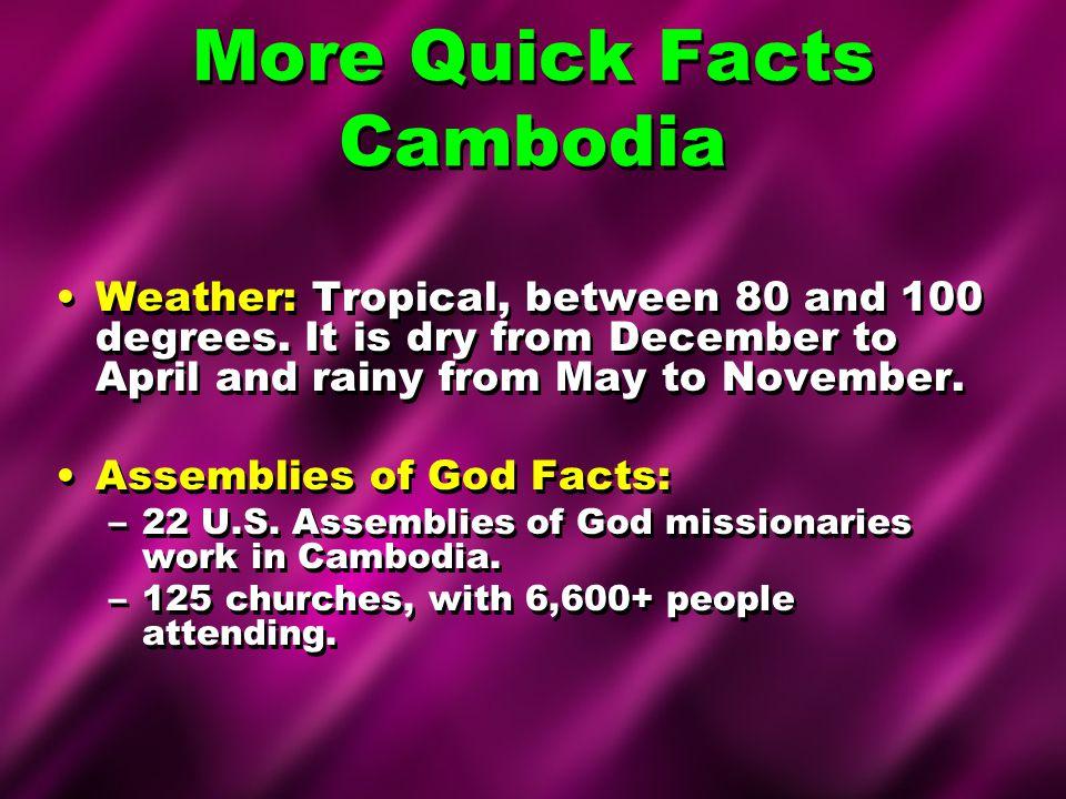 More Quick Facts Cambodia