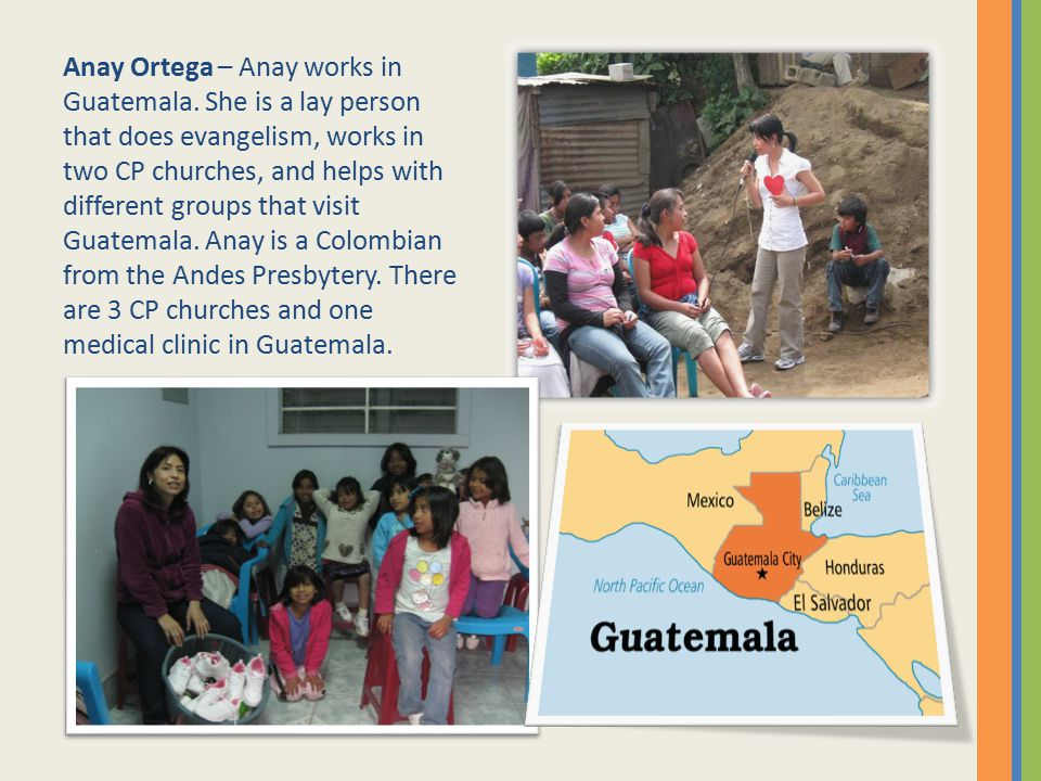 Anay Ortega – Anay works in Guatemala