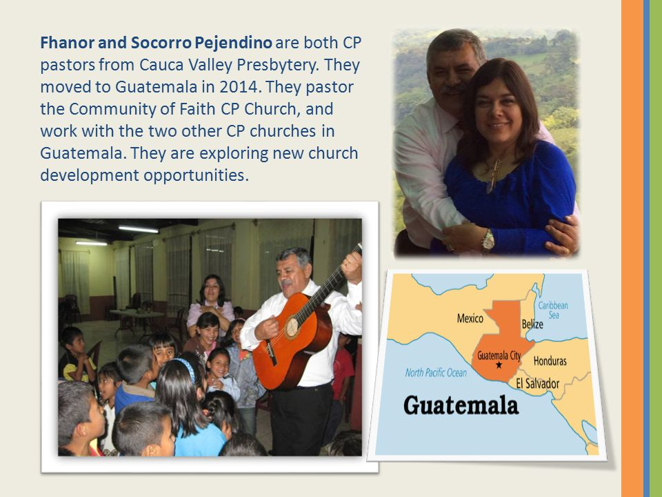 Fhanor and Socorro Pejendino are both CP pastors from Cauca Valley Presbytery.