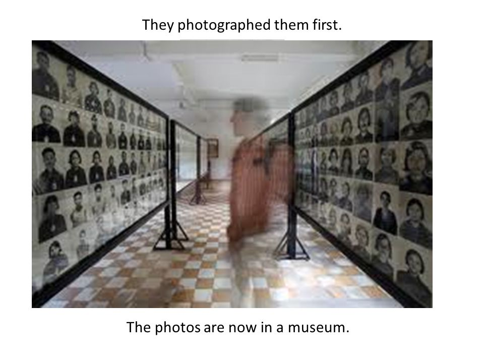 They photographed them first.