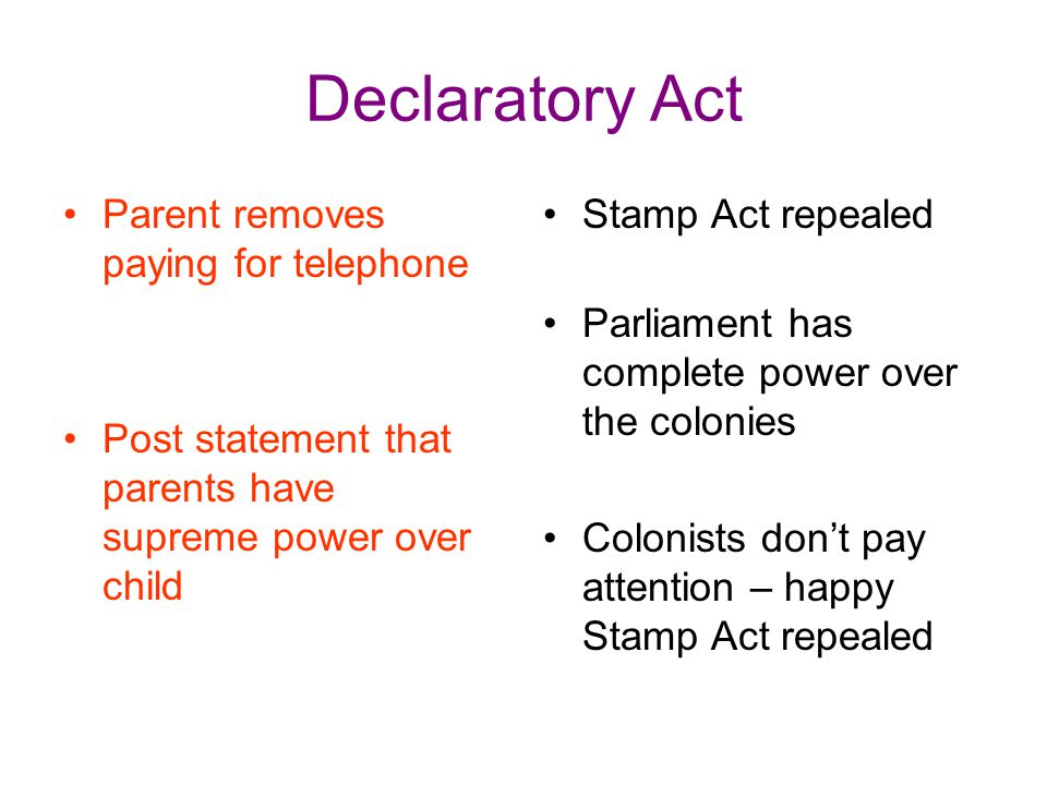 Declaratory Act Parent removes paying for telephone