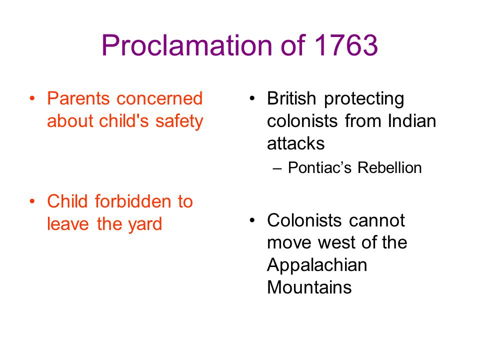 Proclamation of 1763 Parents concerned about child s safety