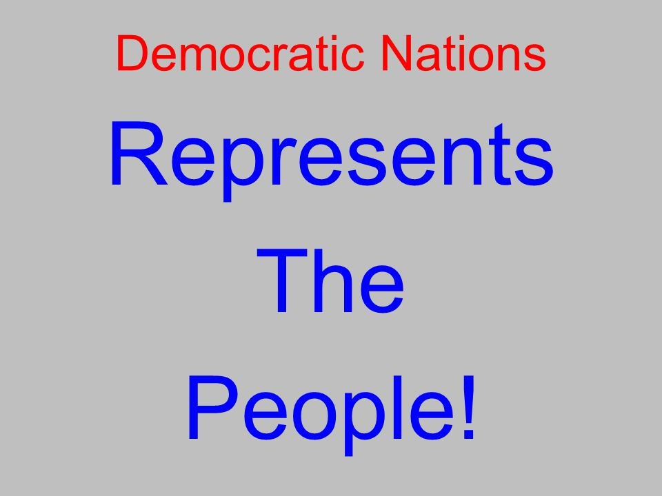 Democratic Nations Represents The People!