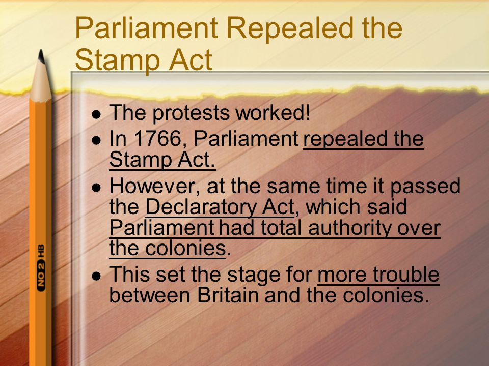 Parliament Repealed the Stamp Act