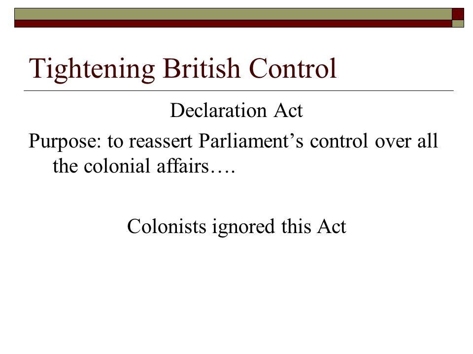 Tightening British Control