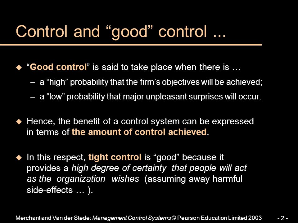 Control and good control ...