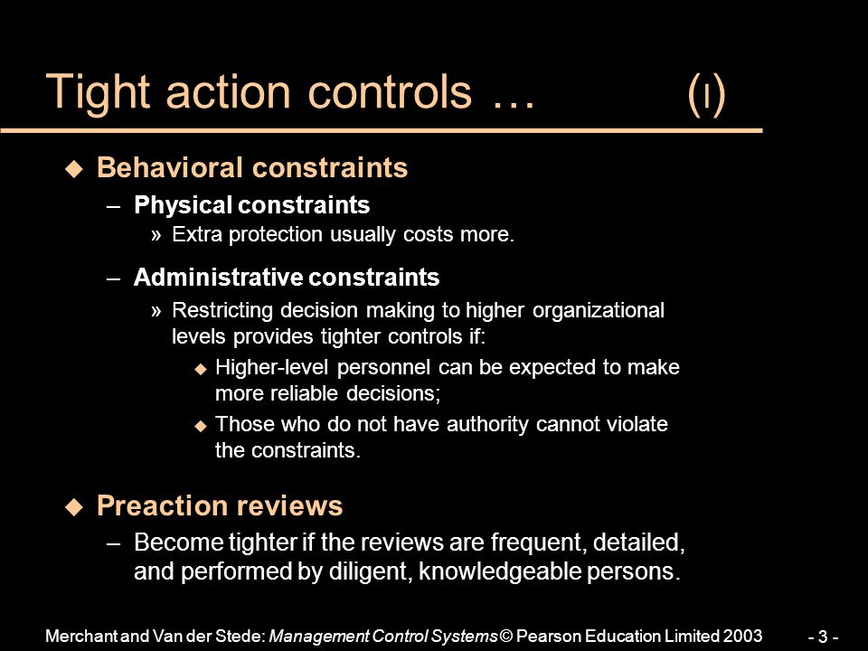 Tight action controls … (I)