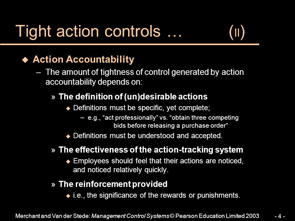 Tight action controls … (II)