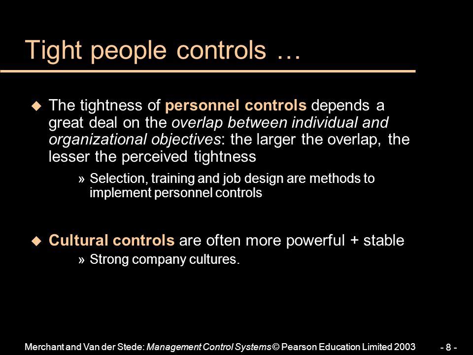 Tight people controls …