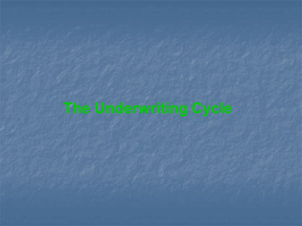 The Underwriting Cycle
