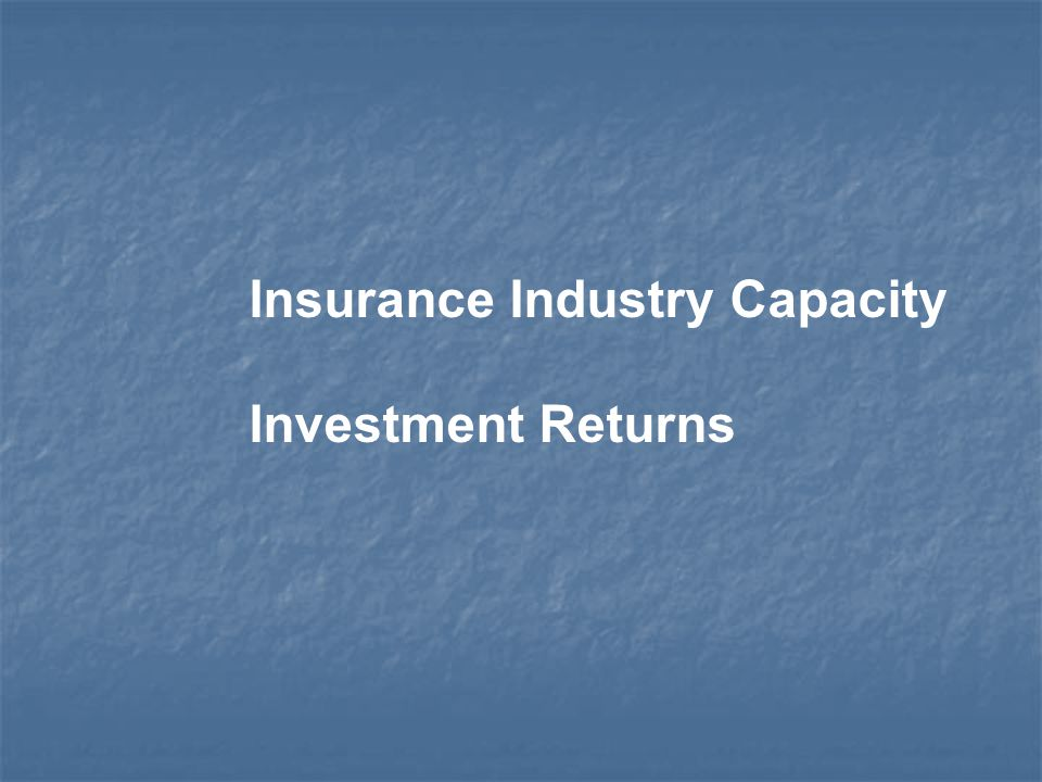 Insurance Industry Capacity