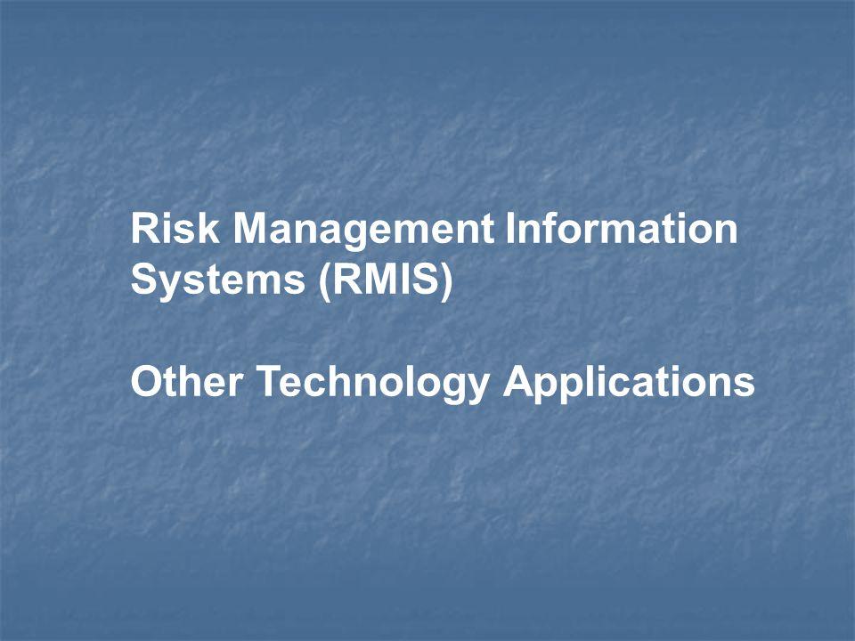 Risk Management Information Systems (RMIS)