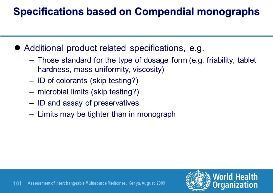 Specifications based on Compendial monographs