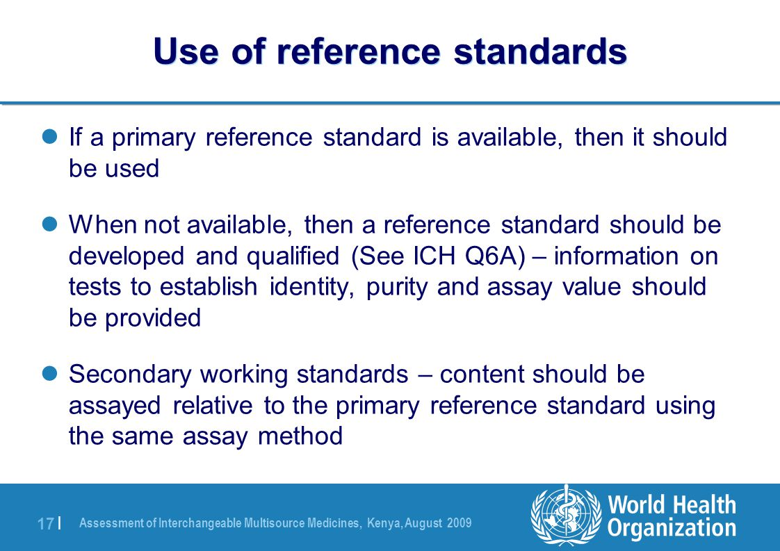 Use of reference standards