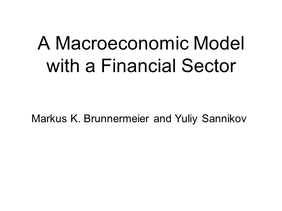 A Macroeconomic Model with a Financial Sector