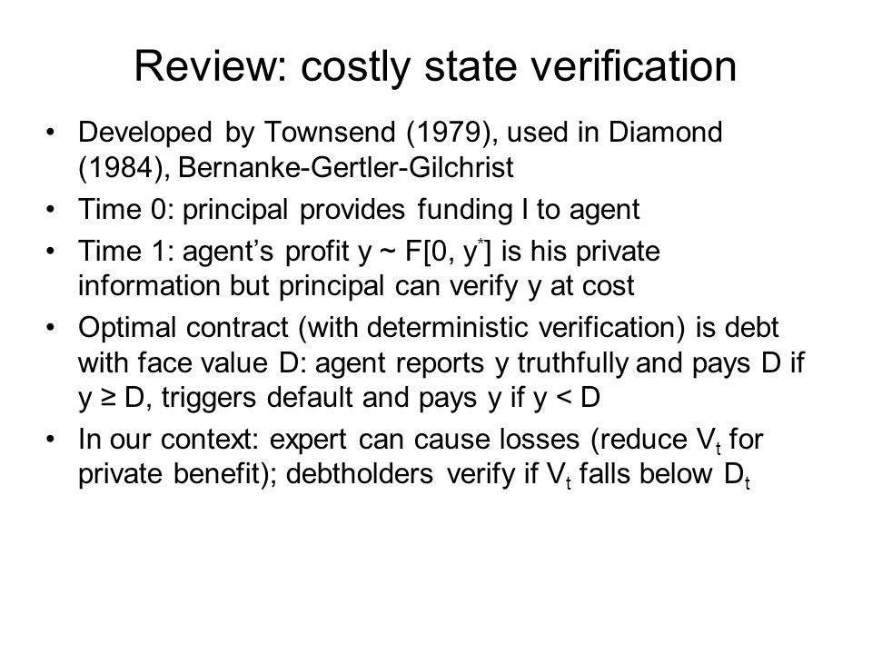 Review: costly state verification