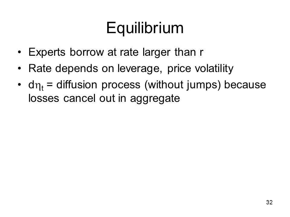 Equilibrium Experts borrow at rate larger than r