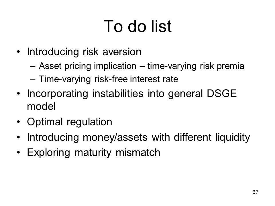 To do list Introducing risk aversion