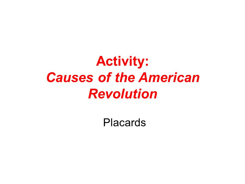 Activity Causes of the American Revolution ppt download – Causes of the American Revolution Worksheet