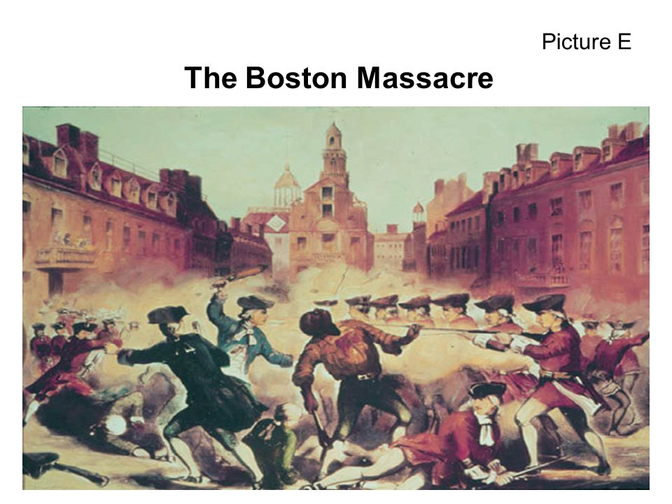 Picture E The Boston Massacre