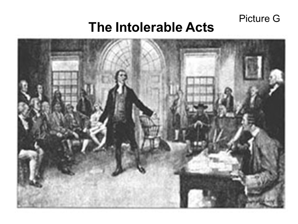 Picture G The Intolerable Acts