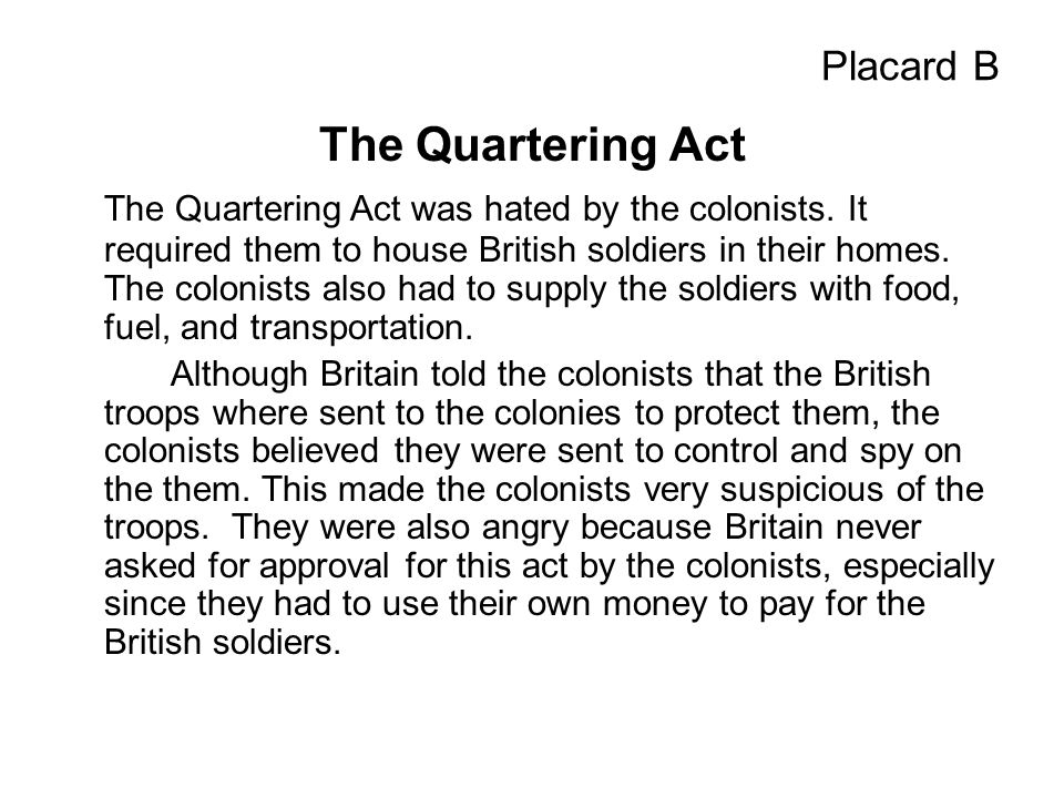 Placard B The Quartering Act.