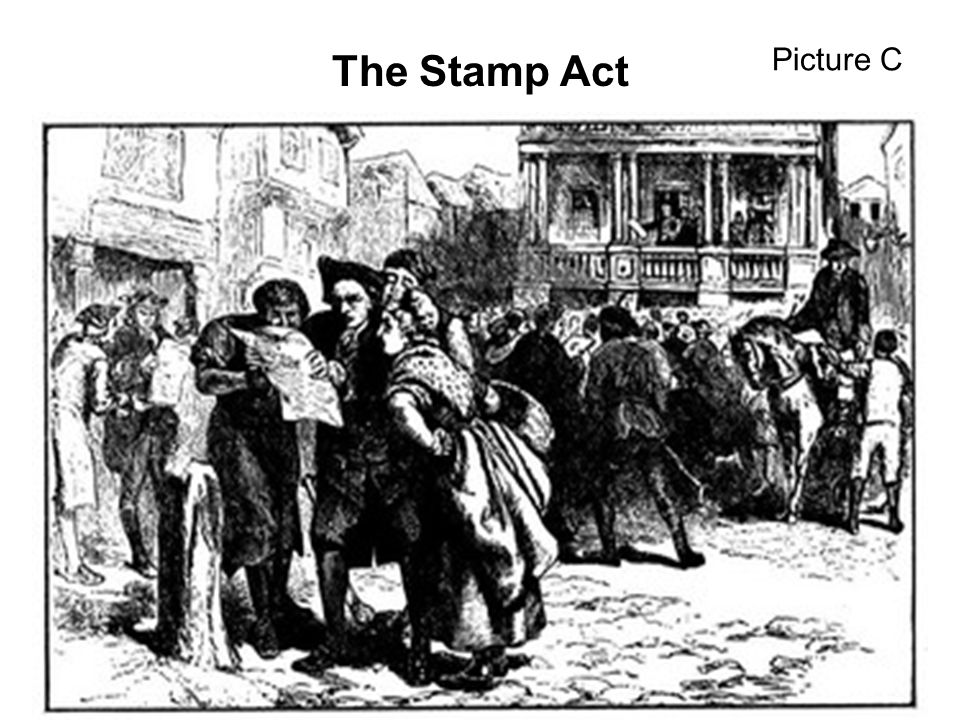 Picture C The Stamp Act