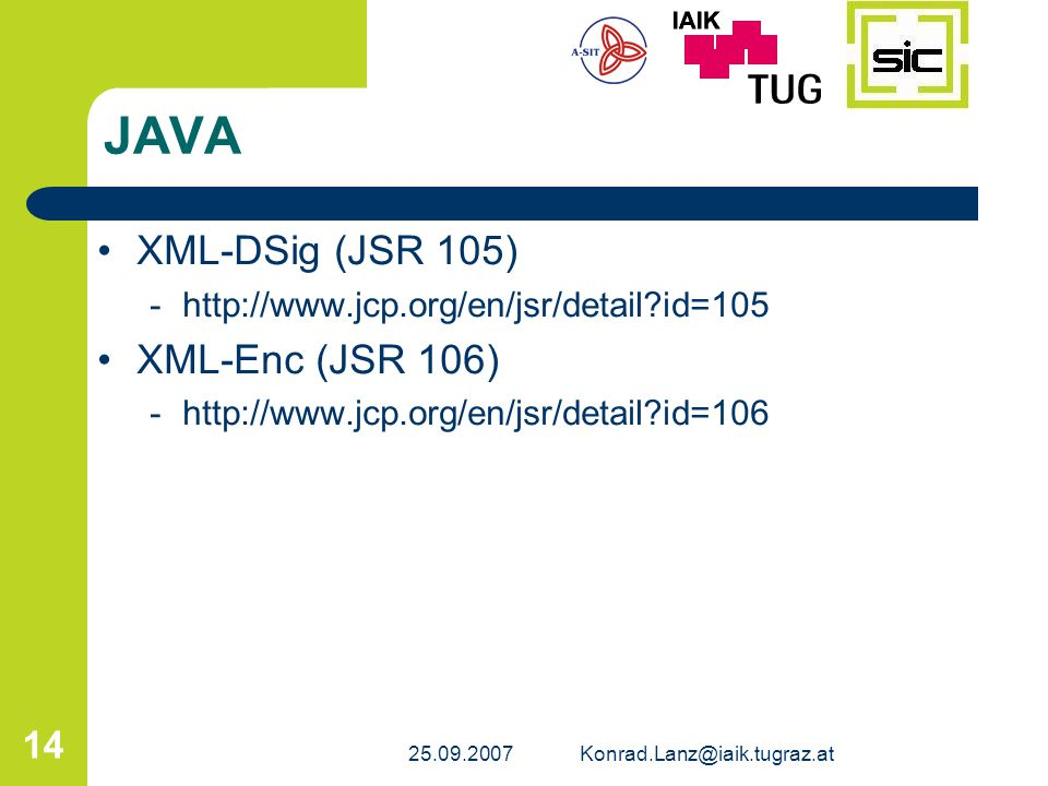 JAVA XML-DSig (JSR 105) XML-Enc (JSR 106)