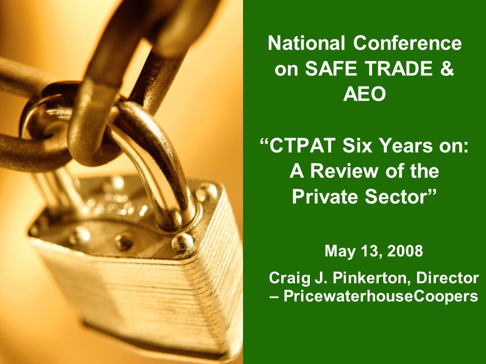 May 13, 2008 Craig J. Pinkerton, Director – PricewaterhouseCoopers