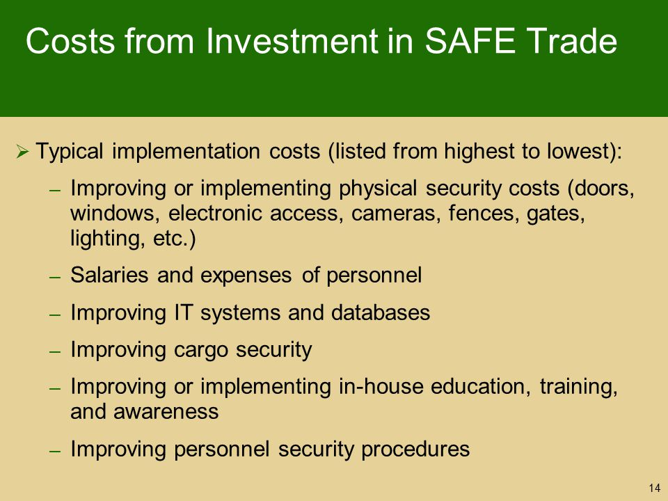 Costs from Investment in SAFE Trade