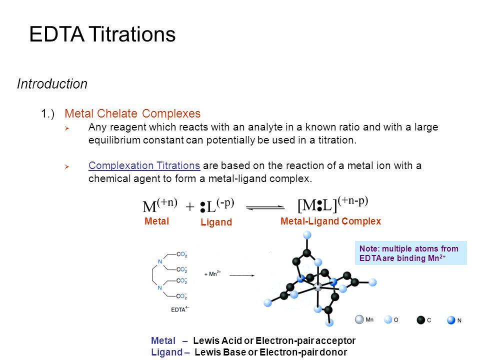 edta titrations Titration fundamentals last updated save complex-formation titrations: for these type of reactions edta is used as a titrant becaue it will combine with.