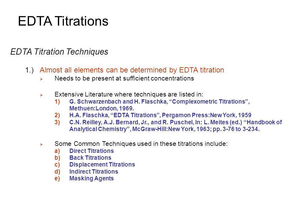 EDTA Titrations EDTA Titration Techniques