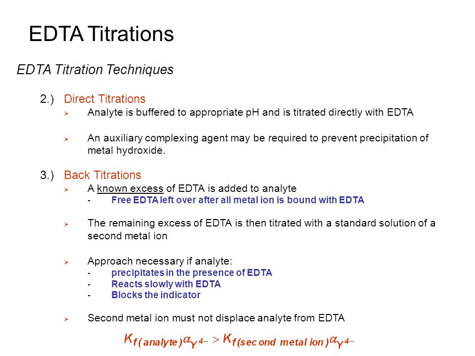 edta titrations Complexometric ca determination the formation of these can serve as the basis of accurate and convenient titrations for the added edta competes.