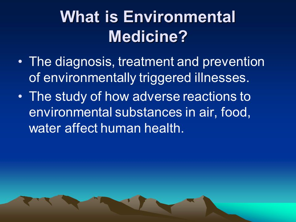 What is Environmental Medicine