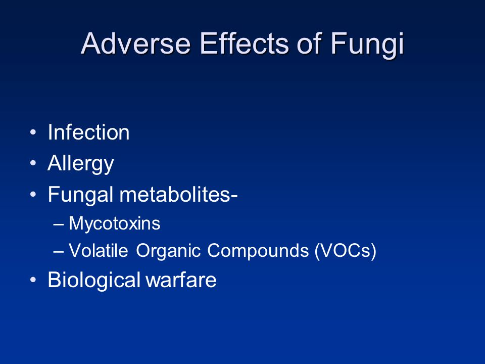 Adverse Effects of Fungi
