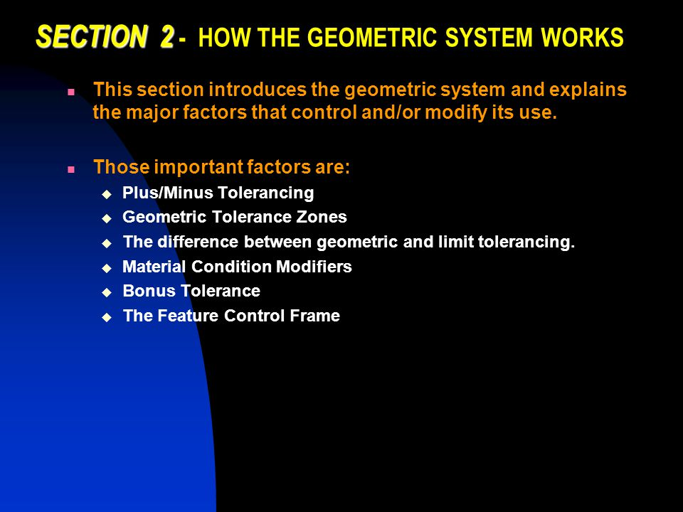 SECTION 2 - HOW THE GEOMETRIC SYSTEM WORKS
