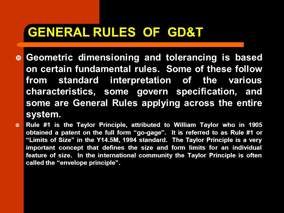 GENERAL RULES OF GD&T