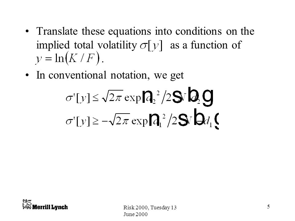In conventional notation, we get