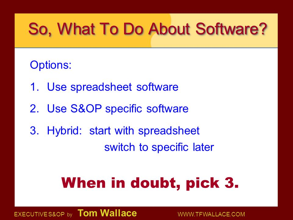 So, What To Do About Software