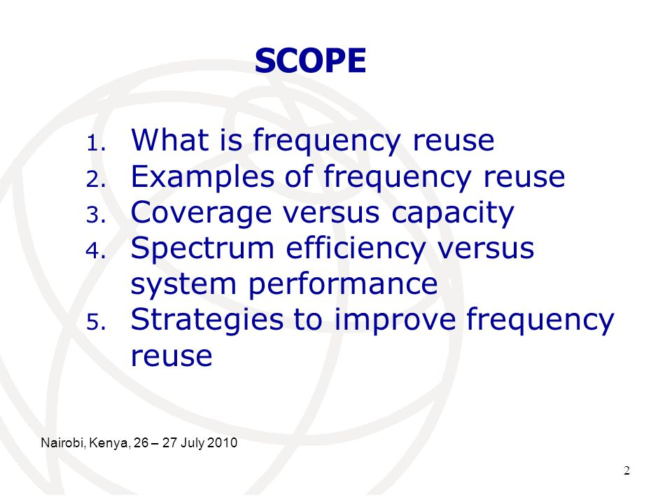 SCOPE What is frequency reuse Examples of frequency reuse
