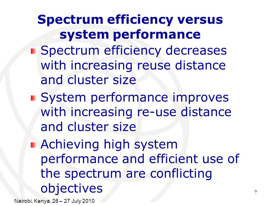 Spectrum efficiency versus system performance